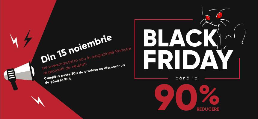 Black Friday 2019 la Romstal