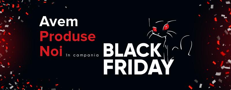 Produse noi Black Friday