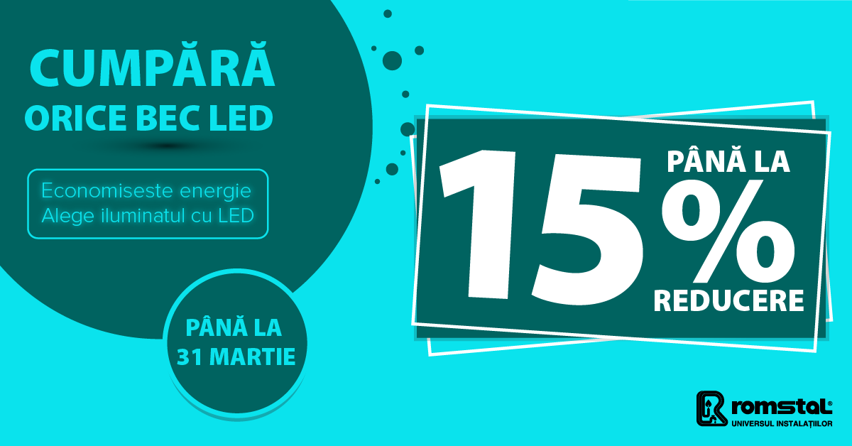 LED reducere 15%