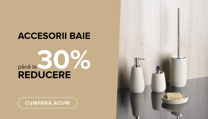 Reducere accesorii de baie